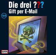 Die drei ??? 104. Gift per E-Mail (drei Fragezeichen) CD