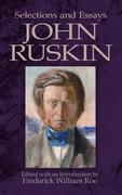 John Ruskin: Selections and Essays
