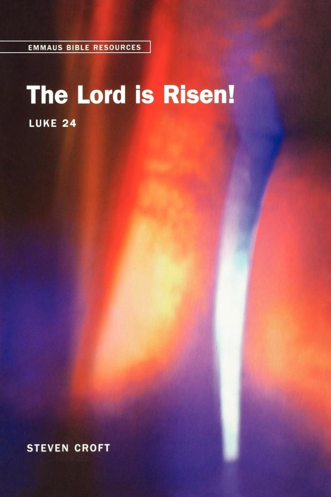The Lord Is Risen als Taschenbuch von Steven Croft