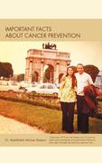 Important Facts about Cancer Prevention