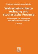 Wahrscheinlichkeitsrechnung und stochastische Prozesse