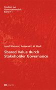 Shared Value durch Stakeholder Governance
