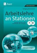 Arbeitslehre an Stationen 7-9