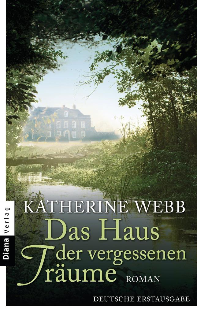 Das Haus der vergessenen Träume als eBook