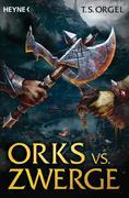 Orks vs. Zwerge