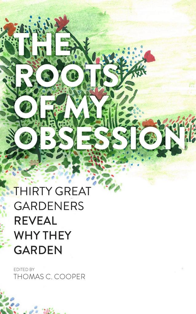 The Roots of My Obsession als eBook Download vo...