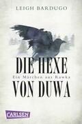 Grischa: Die Hexe von Duwa