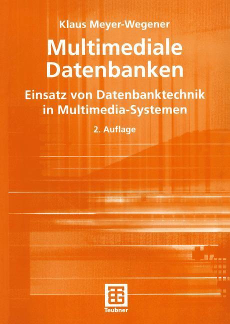 Multimediale Datenbanken als Buch von Klaus Mey...
