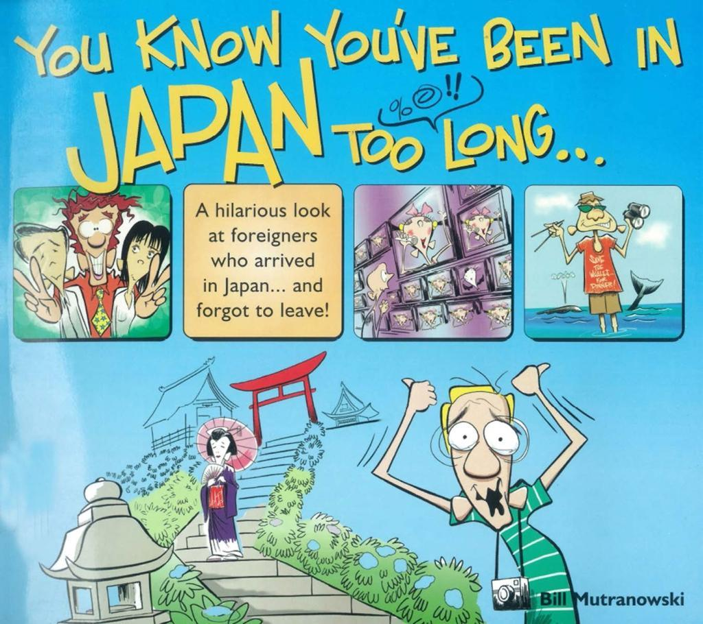 You Know You´ve Been in Japan too Long... als e...