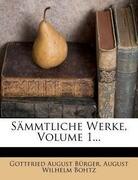 Gottfried August Bürger's sämmtliche Werke.