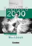 English G 2000. Ausgabe D 6. Workbook. Grundausgabe