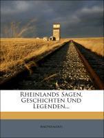 Rheinlands Sagen, Geschichten und Legenden, Zwe...
