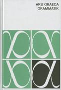 Ars Graeca. Griechische Sprachlehre. Grammatik