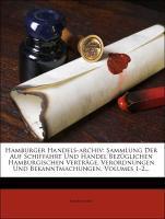 Hamburger Handels-Archiv. Sammlung der auf Schi...