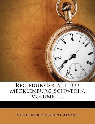 Regierungsblatt für Mecklenburg-Schwerin. als T...