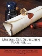 Museum der deutschen Klassiker.