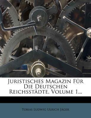 Juristisches Magazin für die deutschen Reichsst...