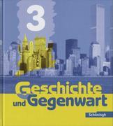 Geschichte und Gegenwart 3