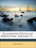 Allgemeine deutsche Bibliothek, Einundsiebzigst...