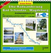 Elbe-Radwanderweg Bad Schandau - Magdeburg 1 : 75 000. Radwanderatlas
