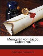 Memoiren von Jacob Casanova.