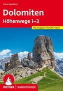 Dolomiten Höhenwege 1-3