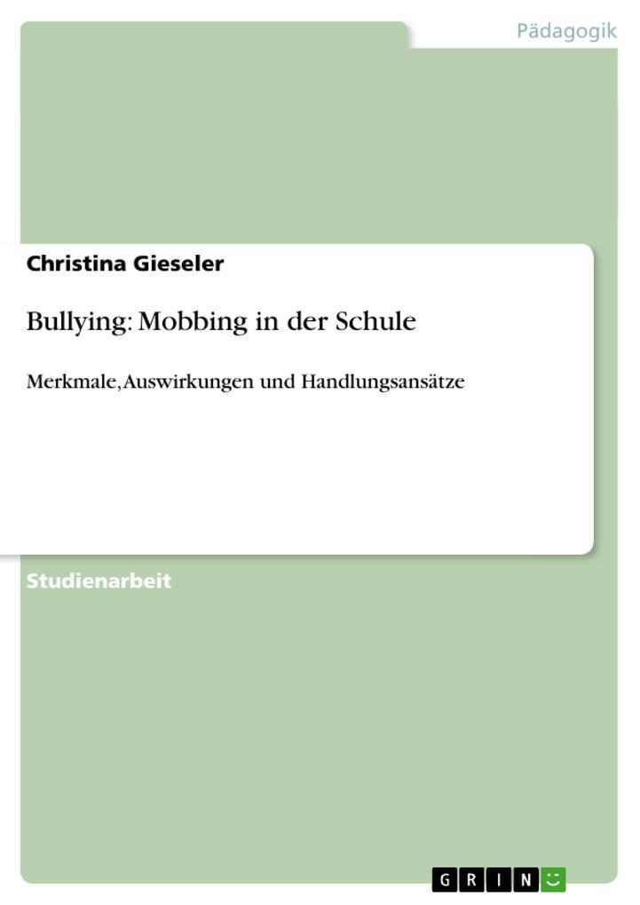 Bullying: Mobbing in der Schule als Buch von Ch...