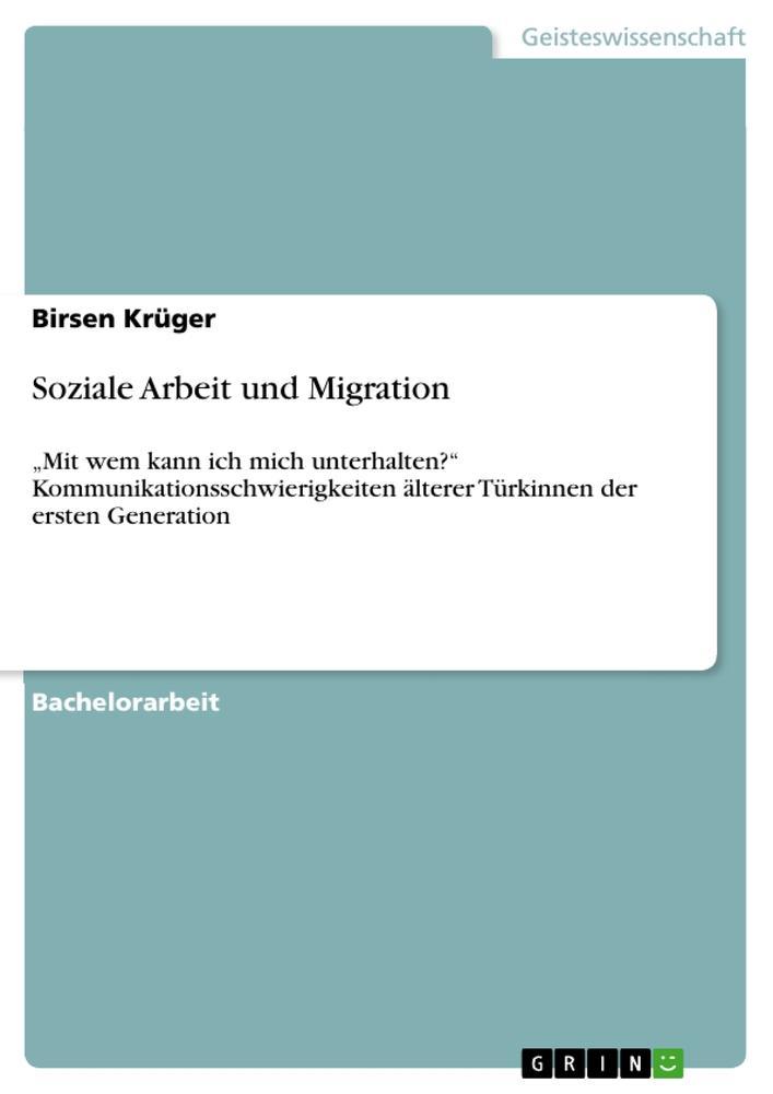 Soziale Arbeit und Migration als Buch von Birse...