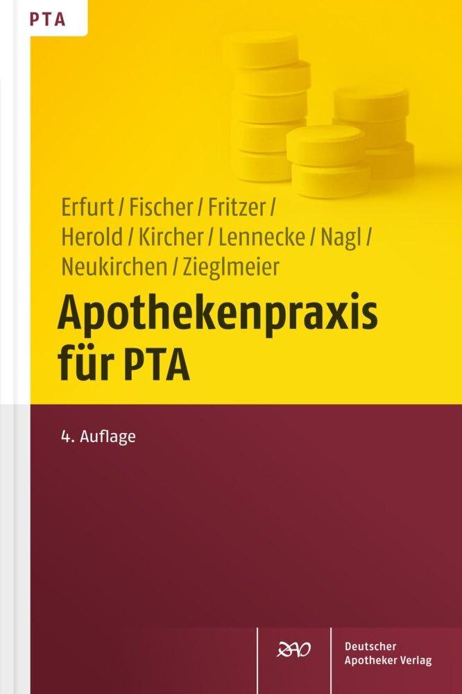Apothekenpraxis für PTA als Buch von Dorothea E...