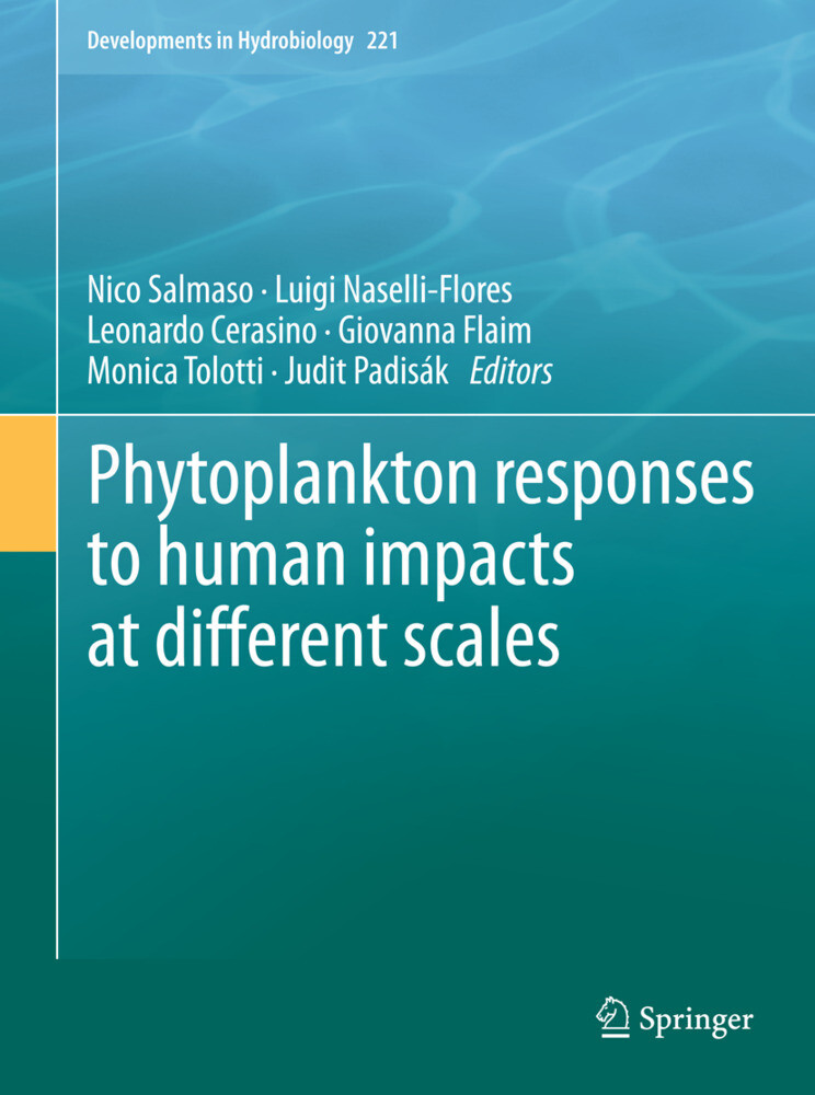 Phytoplankton responses to human impacts at different scales als Buch (gebunden)