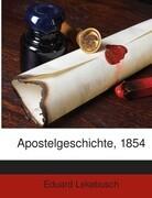 Apostelgeschichte, 1854