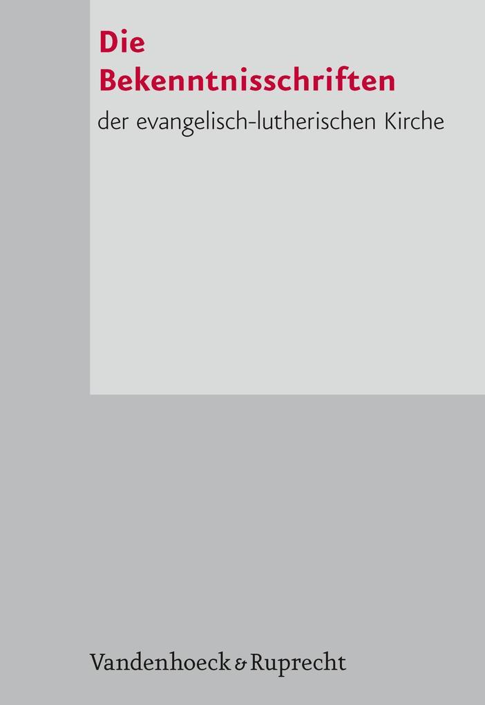 Die Bekenntnisschriften der evangelisch-lutheri...