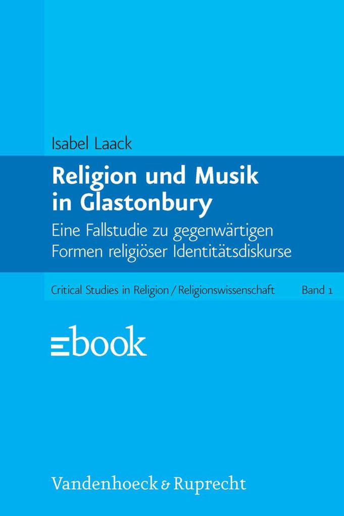 Religion und Musik in Glastonbury als eBook Dow...