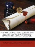 German Dramas, from Schiller and Goethe