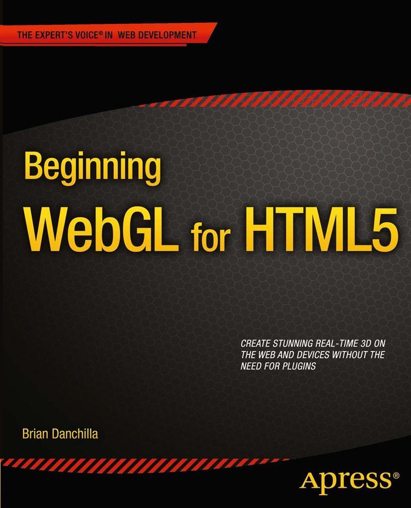 Beginning Webgl for Html5 als Taschenbuch von B...