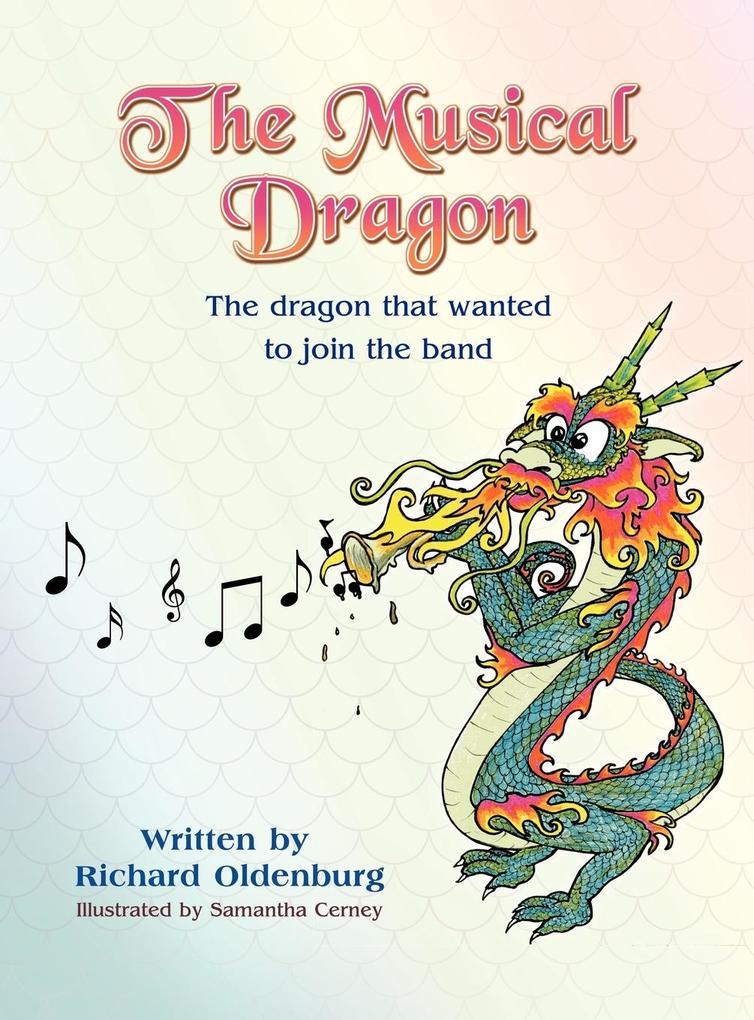 The Musical Dragon als Buch von Richard Oldenburg