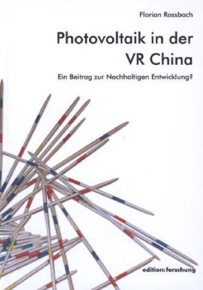 Photovoltaik in der VR China als Buch von Flori...