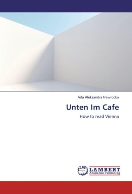 Unten Im Cafe als Buch von Ada Aleksandra Nawrocka