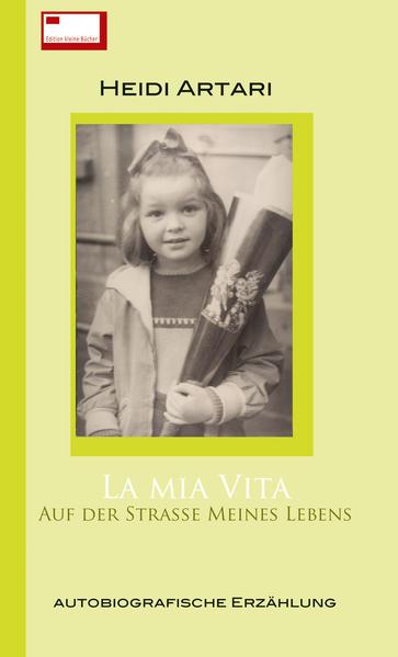 La Mia Vita als Taschenbuch von Heidi Artari