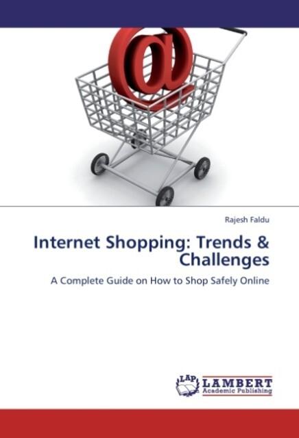 Internet Shopping: Trends & Challenges als Buch...