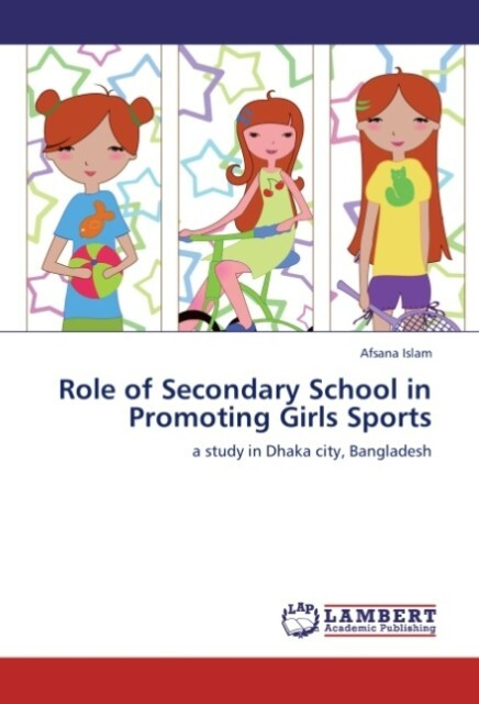 Role of Secondary School in Promoting Girls Spo...