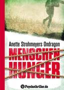 Ondragon 1: Menschenhunger