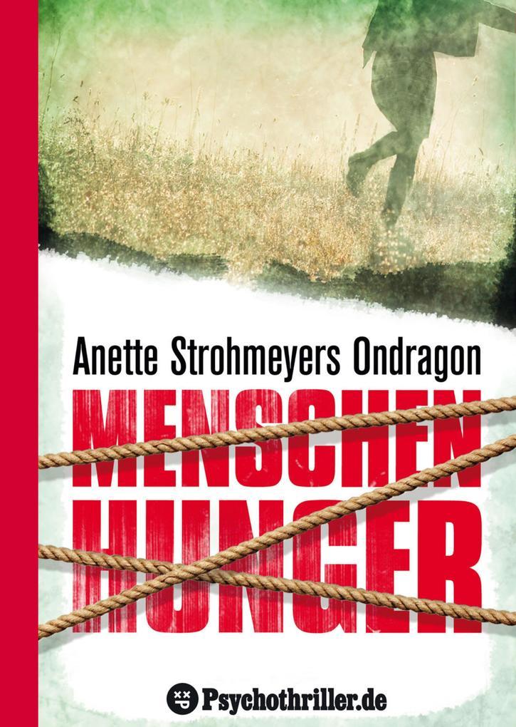 Ondragon 1: Menschenhunger als eBook