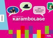 Karambolage - Das Beste vom Besten