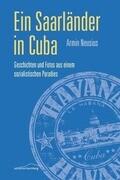 Ein Saarländer in Cuba