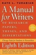 Manual for Writers of Research Papers, Theses, and Dissertations, Eighth Edition