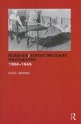 Russian/Soviet Military Psychiatry 1904-1945