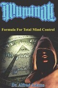 Illuminati Formula for Total Mind Control