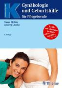 Gynäkologie und Geburtshilfe für Pflegeberufe