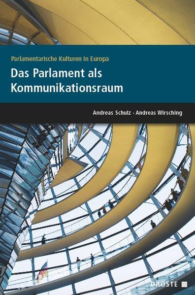 Parlamentarische Kulturen in Europa. Das Parlam...